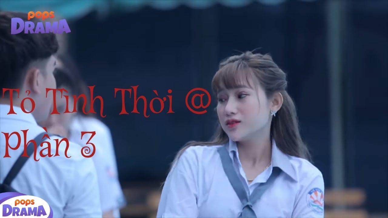 Phim học đường – Tỏ Tình Thời@ 3 – Đại Chiến Mẹ Kế – Huỳnh Thi, Su Any, Hoàng Gia Lâm, Thanh Liêm