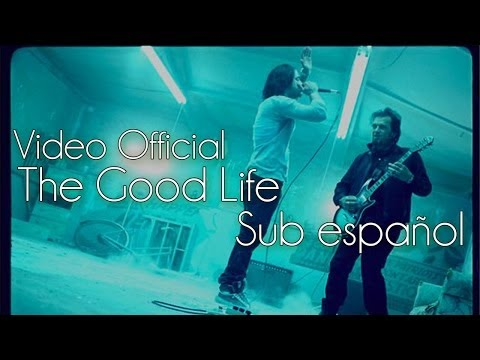 Three Days Grace - The Good Life Sub español