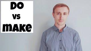 В ЧЕМ РАЗНИЦА? MAKE vs DO