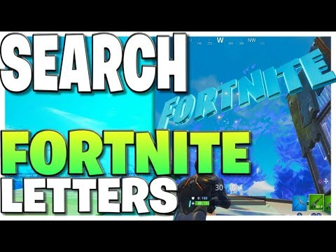 """""""Search F-O-R-T-N-I-T-E Letters"""" All Locations! Season 4, Week One!"""
