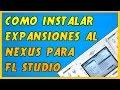 Download Como Instalar Expansiones Para Nexus 2 Fl Studio 9,10,11 (2015) MP3 song and Music Video