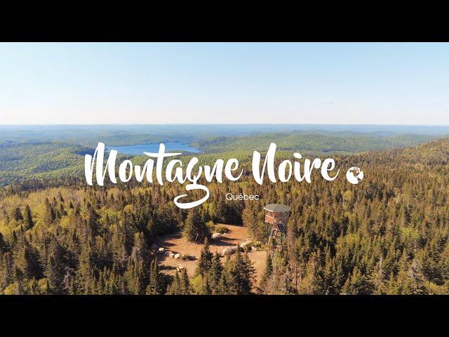 La montagne Noire et le belvédère du Liberator Harry, Lanaudière | C'est Notre Monde