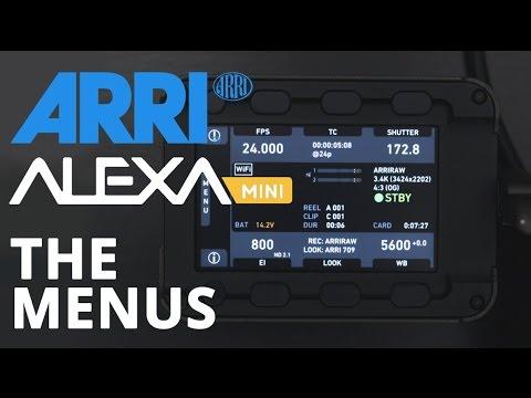 ARRI Alexa Mini: The Menus