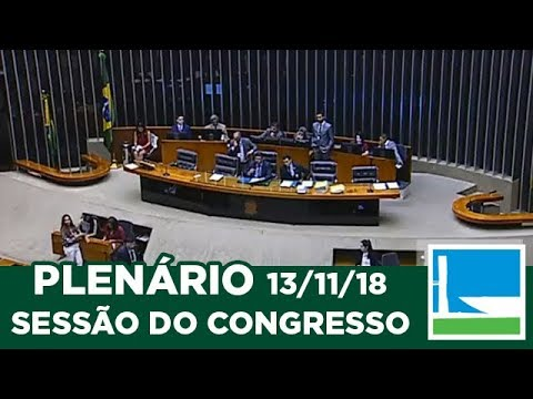 PLENÁRIO – Sessão do Congresso Nacional - 13/11/2018 - 15:00