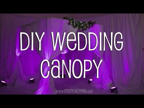 How To Setup A DIY Wedding Canopy or Chuppah