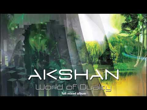 "AKSHAN  ""World of Duality"" HD [ Altar Records ] (Full Mixed Album)"