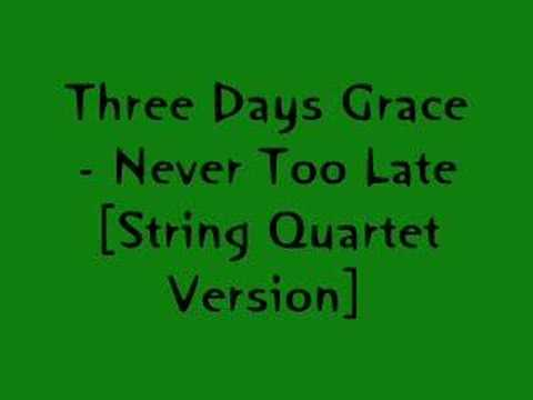 Three Days Grace-Never Too Late [String Quartet Version]