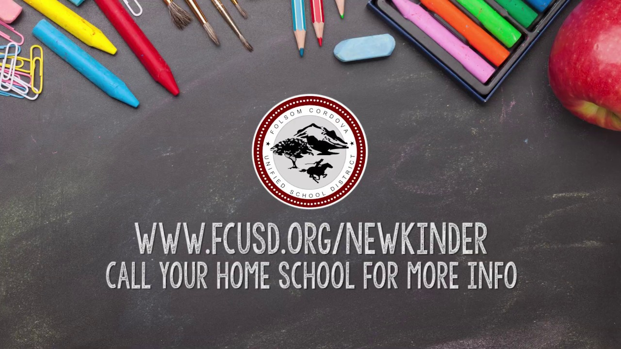Folsom Cordova USD: Kindergarten Registration 2020