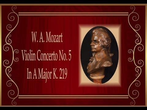 Mozart - Violin Concerto No. 5 In A Major K. 219 'Turkish'