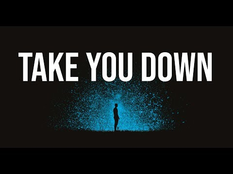 Illenium  Take You Down LyricsLyric
