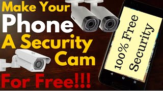 Turn Your Android Phone into CCTV Security Camera for FREE!!!