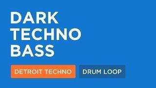 Detroit Techno Loops   Dark Techno Bass (130 Bpm)
