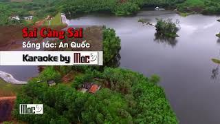 Karaoke : Sai Càng Sai _Chi Dân