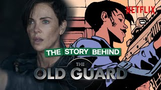 The Origins Of The Old Guard - From Graphic Novel To Netflix|Netflix UK & Ireland