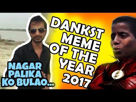 DANKEST INDIAN MEME OF THE YEAR 2017