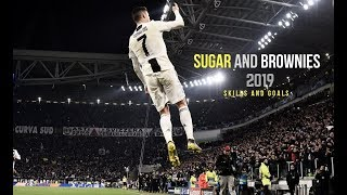 Cristiano Ronaldo-SUGAR AND BROWNIES-SKILLS AND GOALS-2019-FULL HD 1080i