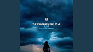The Wind That Speaks To Me (Binaryh Remix)
