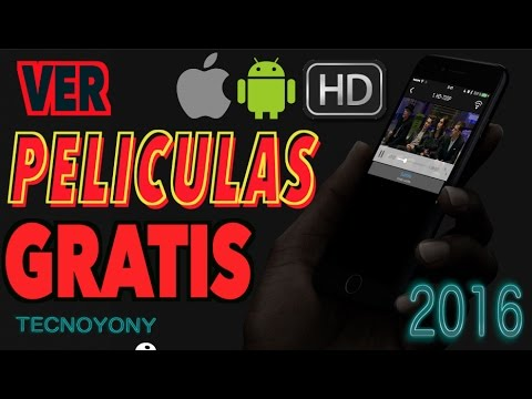 Ver Películas y Series GRATIS Android 2016 - iOS (iPhone iPad) - HD - App para ver peliculas