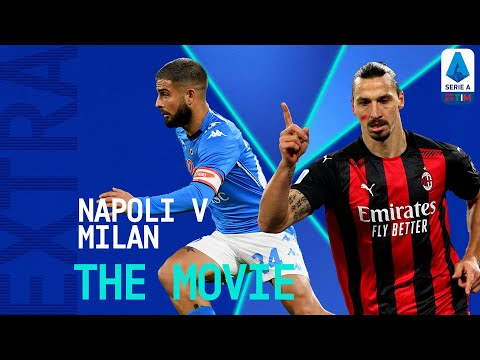 Napoli 1-3 Milan: The Movie   Serie A TIM EXTRA