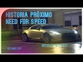 HISTORIA PRÓXIMO Need For Speed?! | Wishlist Need For Speed 2017 Parte 2