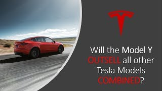 will the Tesla Model Y Outsell all Other Models COMBINED? + Model Y News!