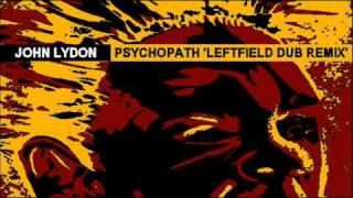 Watch John Lydon Psychopath video