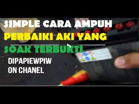 Memperbaiki Aki Basah Yang Soak Agar Bisa Digunakan Kembali Vlog 52