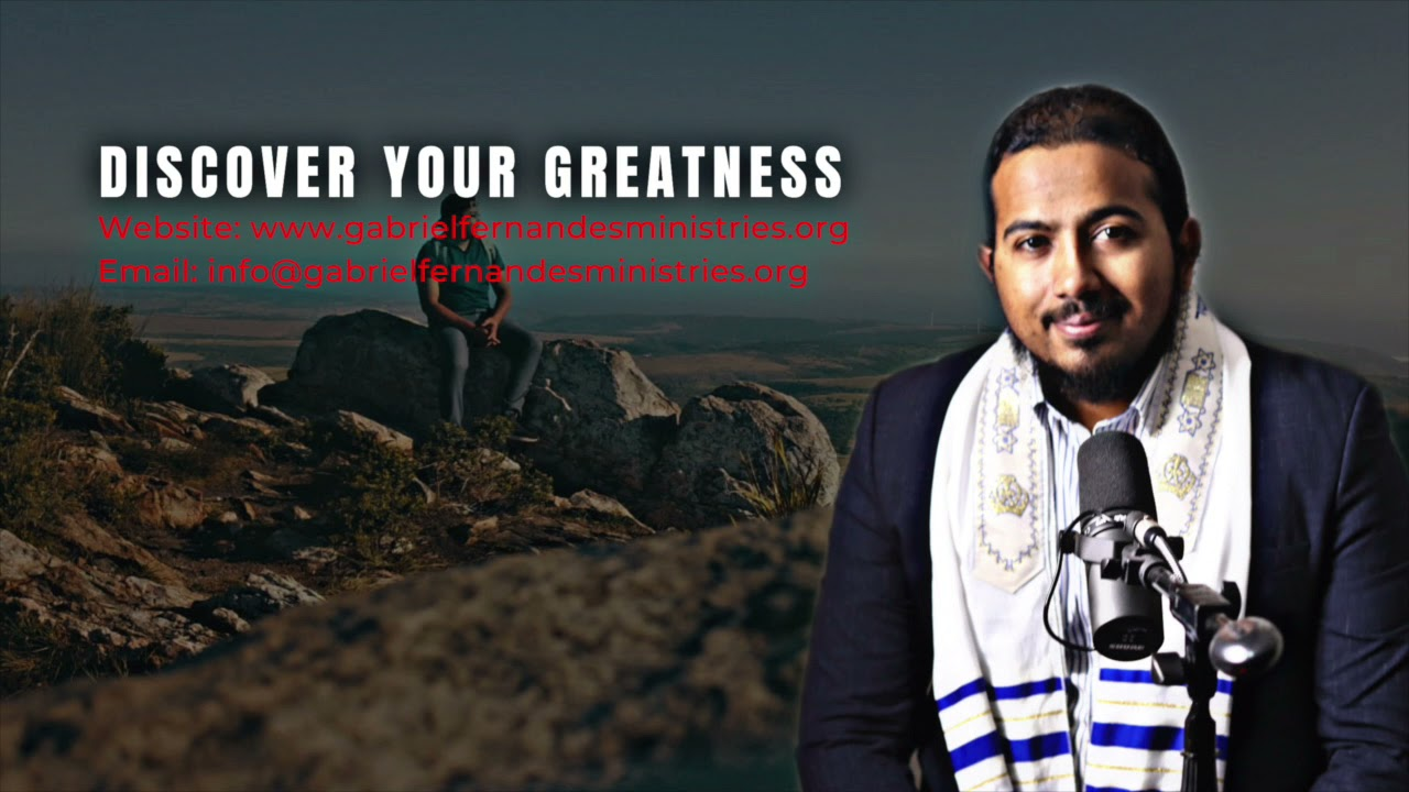 DISCOVER YOUR GREATNESS, DESTINY & GIFTING - SHORT SERMON AND PRAYER BY EV. GABRIEL FERNANDES