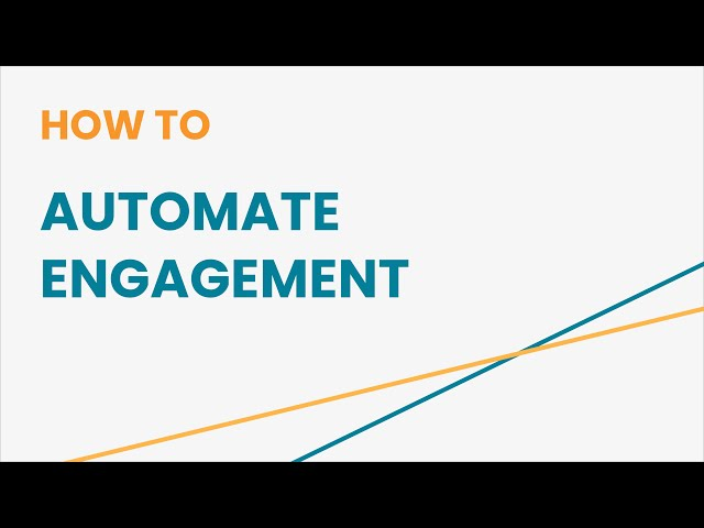 How to Automate Engagement Using Autopilot