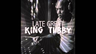 The Late Great King Tubby (Platinum Edition) (Full Album)
