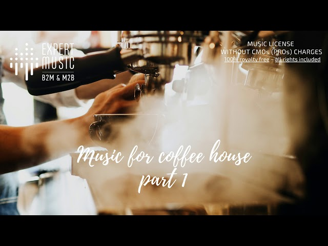 Music for coffee house part 1