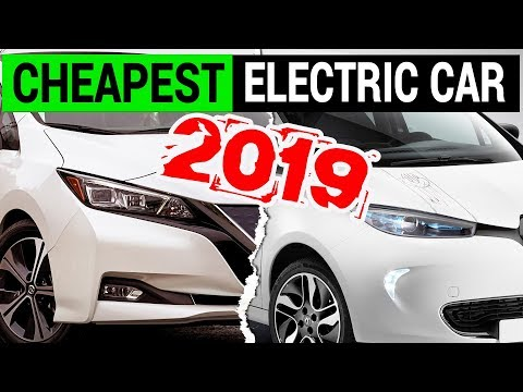 Most Affordable Electric Car in 2019 | Cheapest EV
