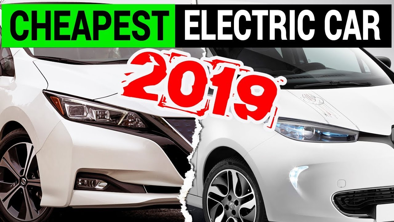 Most Affordable Electric Car In 2019 Est Ev