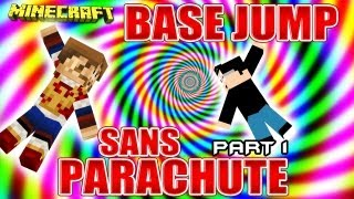 Fanta Bob Show n°31 - Base Jump SANS PARACHUTE !!! - Part. 1 - Minecraft Map