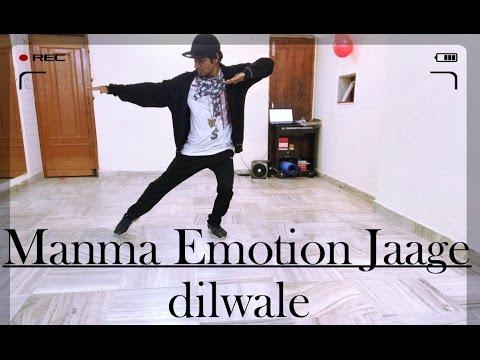 Manma Emotion Jaage - Dilwale   Freestyle Dance Choreography   Varun Dhawan   Sharukh Khan   Kajol