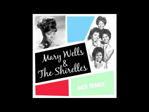 Mary Wells & The Shirelles Back To Back