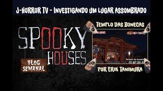 Análise Espiritual - J-HorrorTV - O templo das bonecas