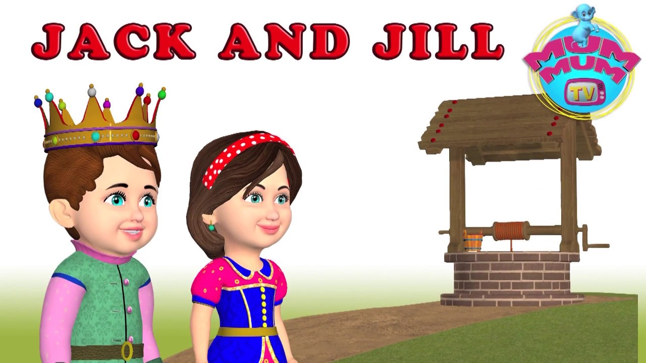 Jack And Jill Went Up The Hill Lyrics Nursery Rhymes Song With Action Mum Tv
