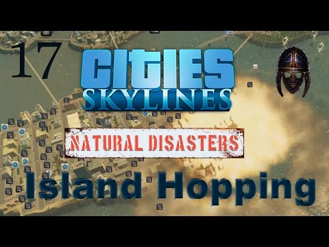 Cities Skylines Natural Disasters :: Island Hopping Scenario : Part 17 International Airport