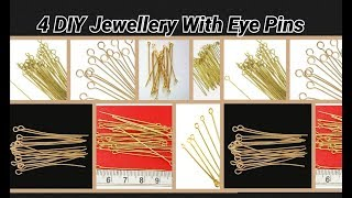 4 DIY Jewellery Making With Eye Pins