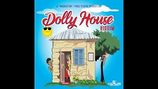 T.A. - Dolly House Riddim Mix (J1 Production ✝️ More Steppa Production ➤ April 2018)