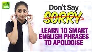 Don't Say 'Sorry' - Learn 10 Smart English Phrases For Daily Conversation | Speak English Fluently