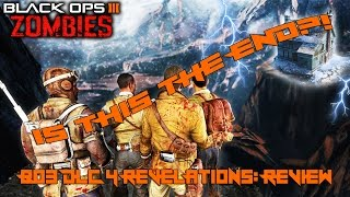 COD:BO3| IS THIS THE END!?| Revelations Review