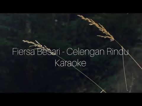 fiersa-besari---celengan-rindu-(karaoke-lyrics)