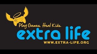 Extra Life 2015 Diary - National Game Day Is Almost Here ARE YOU GUYS READY TO SUPPORT???!!