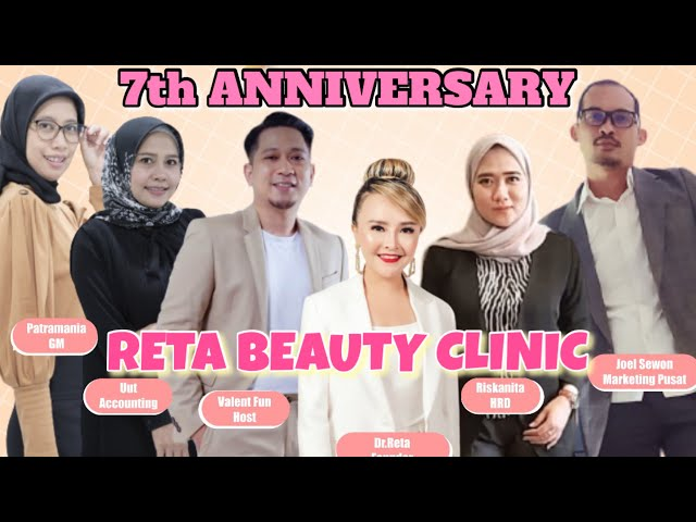Celebrate  7th year of Journey RETA BEAUTY CLINIC PURWOKERTO
