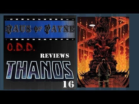 Ol Dirty Demon reviews Thanos #16