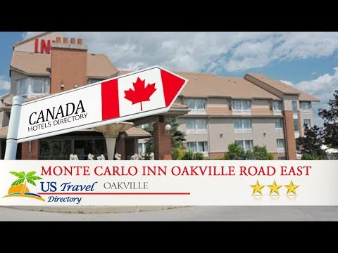Monte Carlo Inn Oakville Road East - Oakville Hotels, Canada