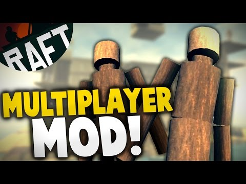 Raft - MULTIPLAYER MOD! Co-op Building & Survival Mod!  - Let's Play Raft Multiplayer Gameplay