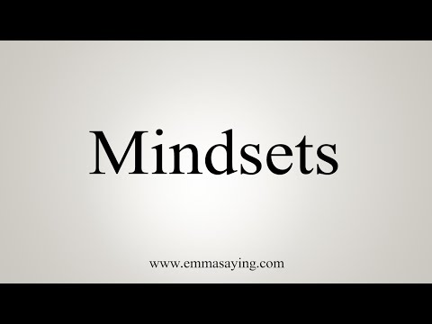 How To Pronounce Mindsets